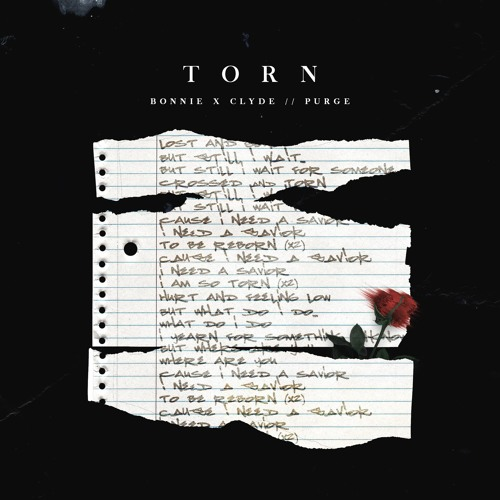 "Bonnie X Clyde Team Up With Purge For Emotionally Stirring ""Torn"""