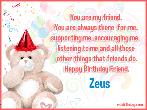 Zeus Happy birthday friends always