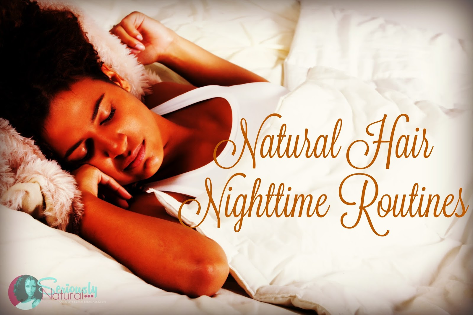 Natural Hair Nighttime Routines