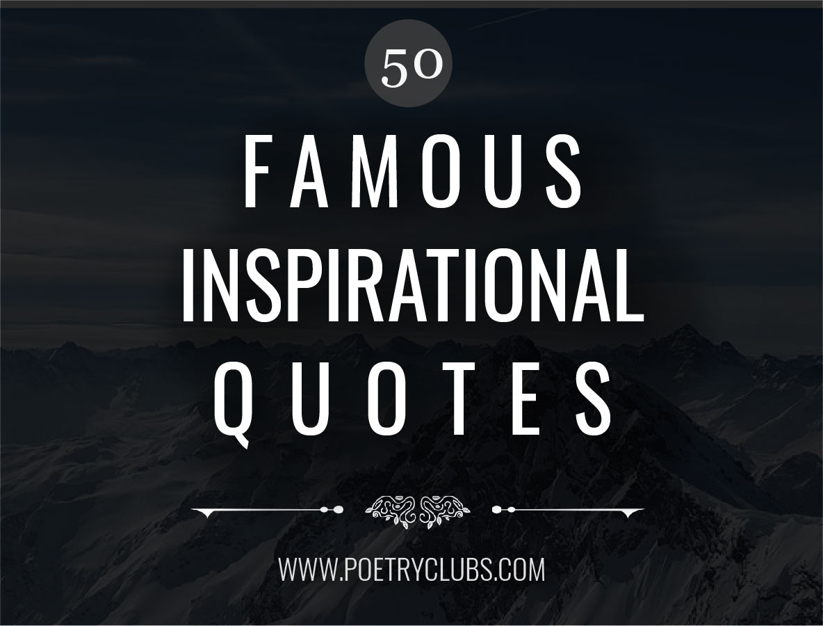 The Most Famous Motivational Quotes