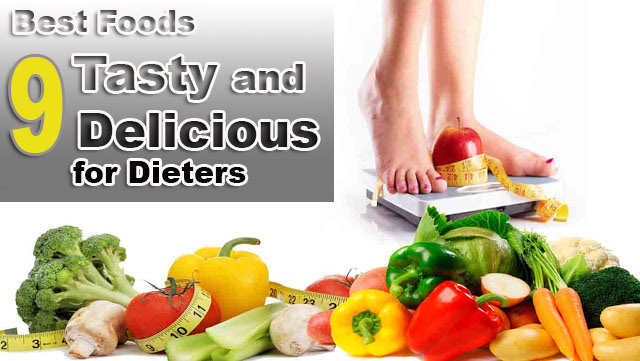 Best Foods Tasty and Delicious for Dieters