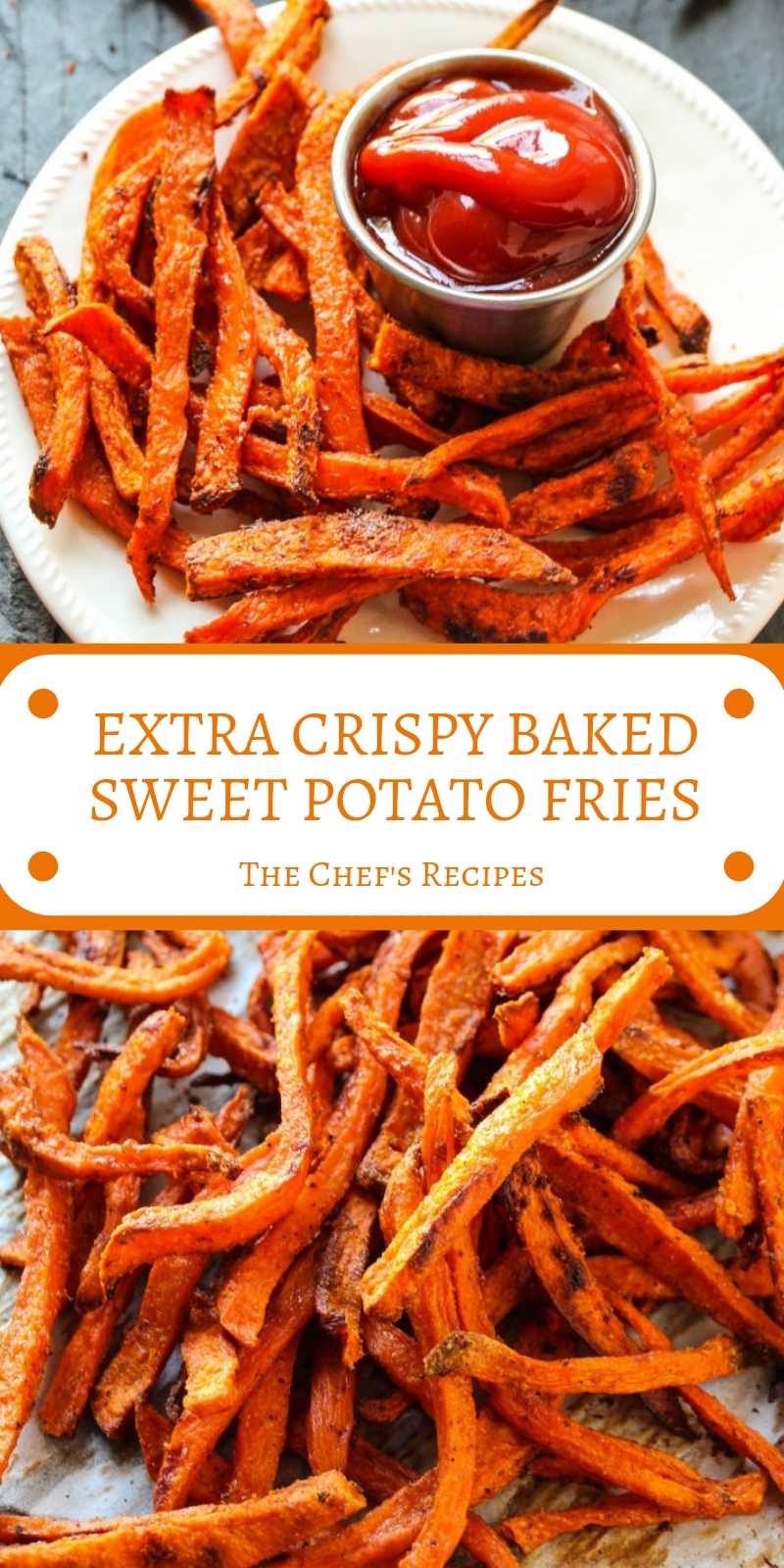 EXTRA CRISPY BAKED SWEET POTATO FRIES