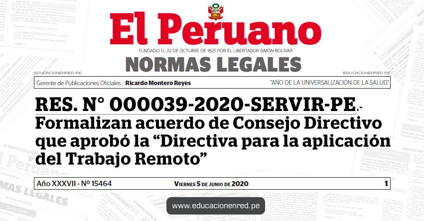 RES. Nº 000039-2020-SERVIR-PE.- Formalizan acuerdo de Consejo Directivo que aprobó la «Directiva para la aplicación del Trabajo Remoto»
