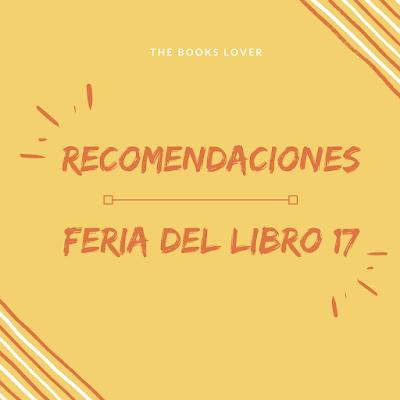 FIL 2017 | Recomendaciones + Información |