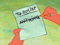 to do list nothing - 4 additions for your daily To-Do List