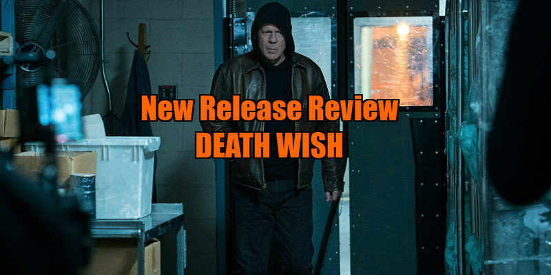 death wish bruce willis review
