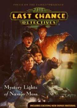 The Last Chance Detectives Mystery Lights of Navajo Mesa (1994)