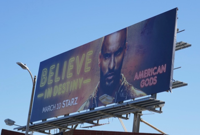 Believe in Destiny American Gods season 2 billboard