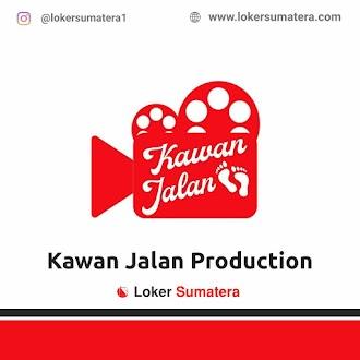 Lowongan Kerja Pekanbaru: PT Kawan Media Karya (Kawan Jalan Production) Mei 2021