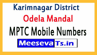 Odela Mandal MPTC Mobile Numbers List Karimnagar District in Telangana State