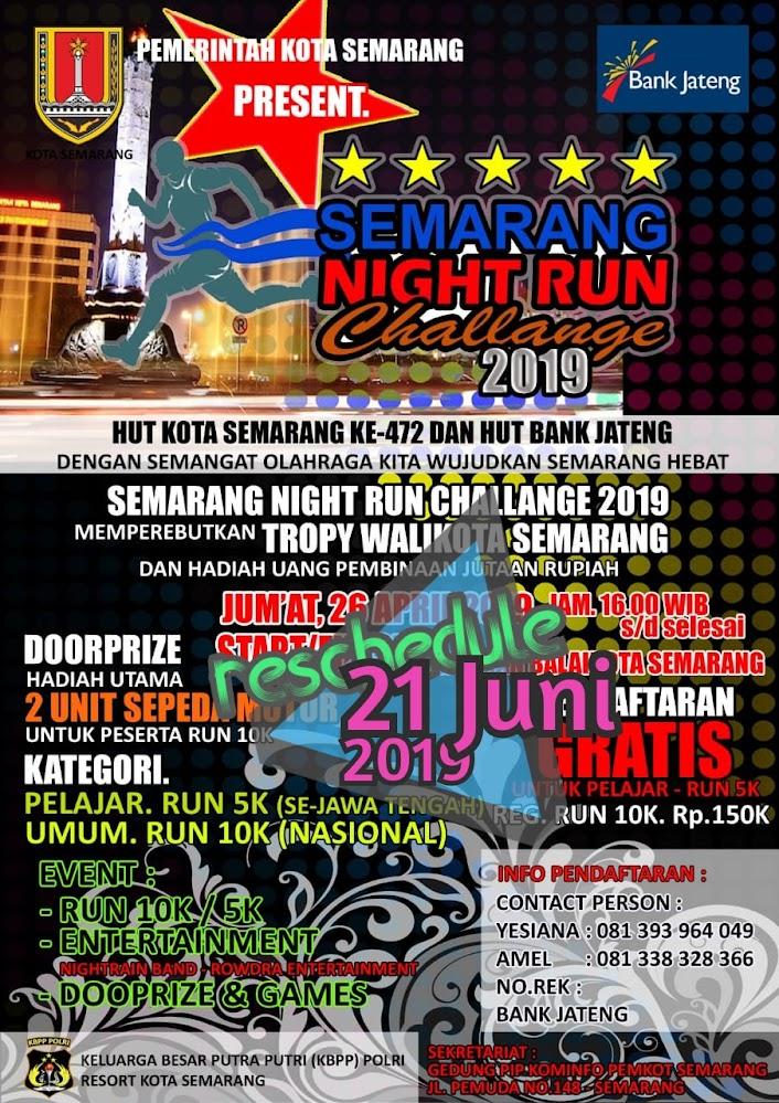 Semarang Night Run Challange • 2019