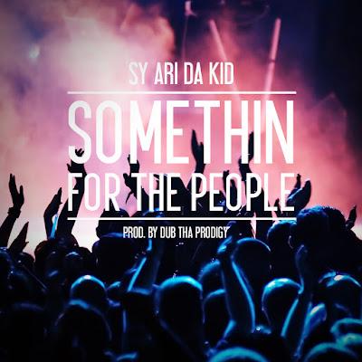 "y Ari Da Kid - ""Somethin For The People"" {Prod. By Dub Tha Prodigy} www.hiphopondeck.com"