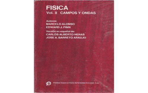Campos y Ondas -- Física - Vol 1 y 2 – Marcelo Alonso