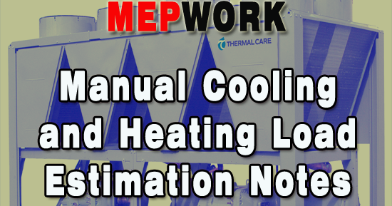 Manual Cooling And Heating Load Estimation Notes