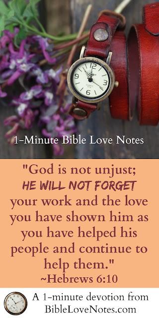 Hebrews 6:10, Luke 6:38, Proverbs 19:17
