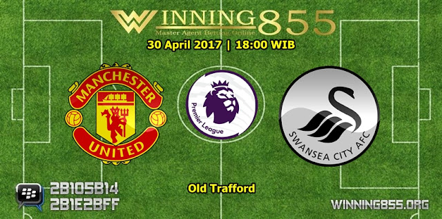Prediksi Skor Manchester United vs Swansea City 30 April 2017