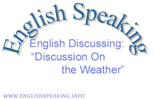 English Discussing: Discussion On the Weather