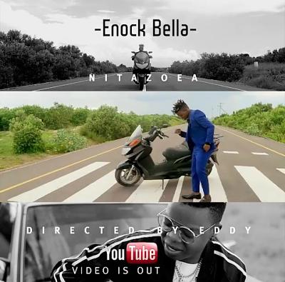 Video | Enock Bella - Nitazoea