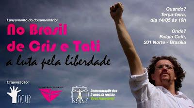No Brasil de Cris e Tati – a luta pela liberdade (2013)