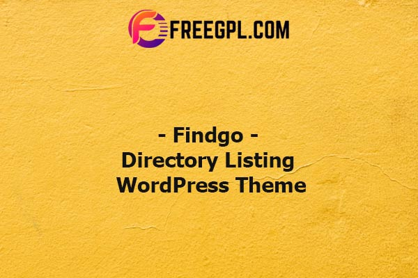 Findgo - Directory Listing WordPress Theme Nulled Download Free