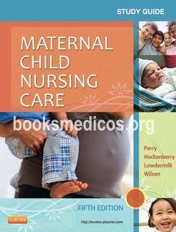 Study guide for maternal-child nursing by emily slone mckinney.
