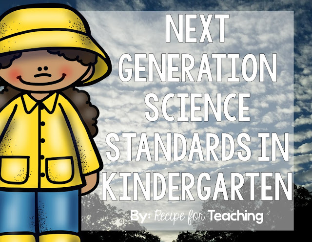 http://www.recipeforteaching.com/2015/10/next-generation-science-in-kindergarten.html