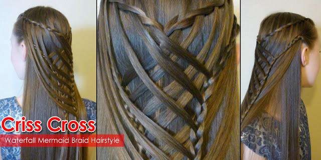 How To Make Criss Cross Waterfall Mermaid Braid Hairstyle, See Tutorial