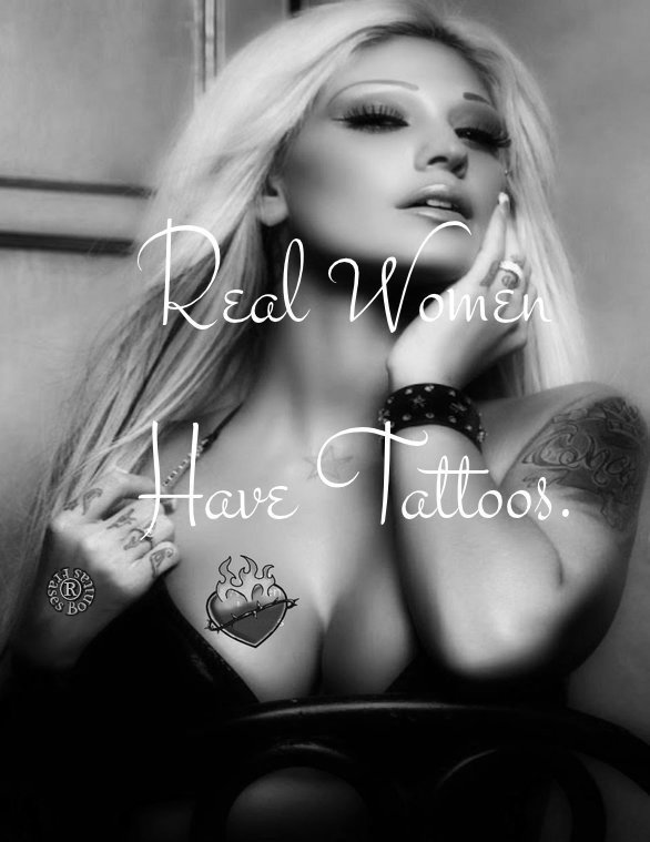 Real Women Have Tattoos.