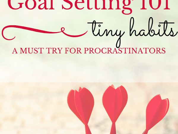 Goal Setting Tip of the Month: Try 'Tiny Habits'