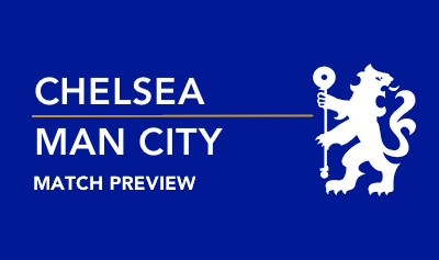 Chelsea Manchester City Preview Chelseadaft