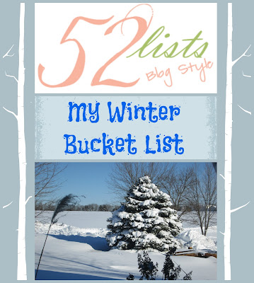 52 Lists #49 - My Winter Bucket List on Homeschool Coffee Break @ kympossibleblog.blogspot.com