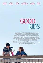 Những Đứa Trẻ Ngoan - Good Kids (2016)