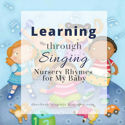 Learning Through Singing: Nursery Rhymes for my Baby
