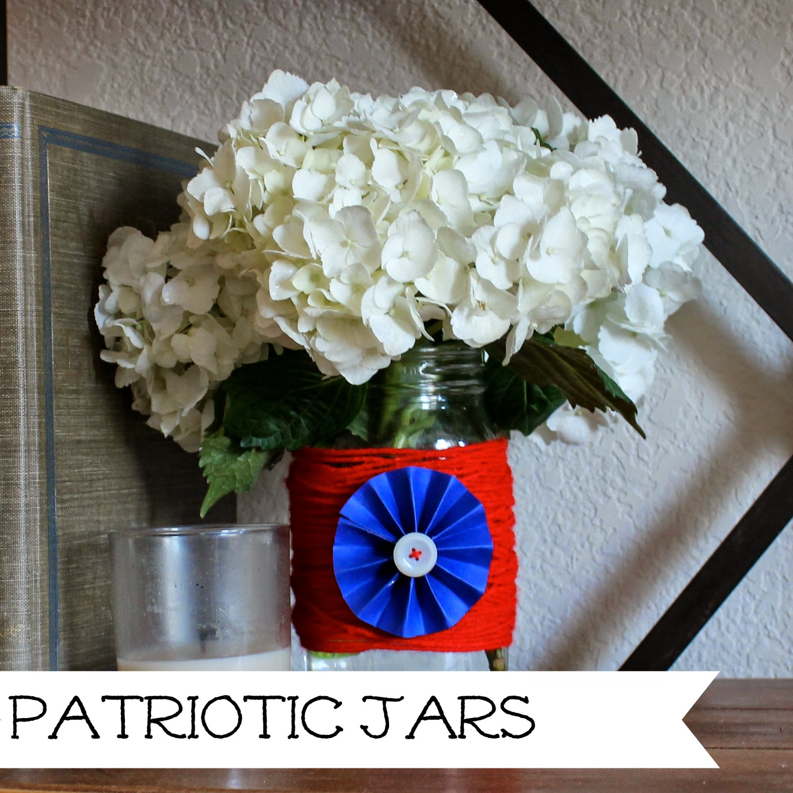 http://wonderfullymadebyleslie.blogspot.com/2014/05/patriotic-jar-decor.html