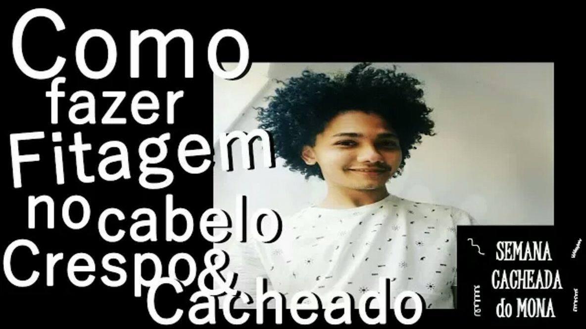 COMO FAZER FITAGEM NO CABELO CRESPO CACHEADO / #SEMANADOMONA