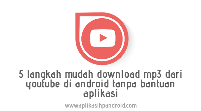 download mp3 lewat youtube di android
