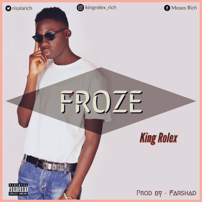 LB Music:- Froze - KingRolex prod by Farshad