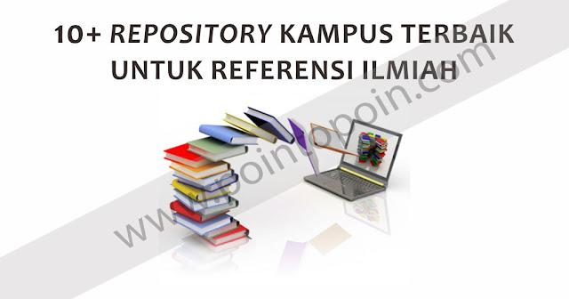 Repository Kampus Terbaik Untuk Mencari Referensi Ilmiah