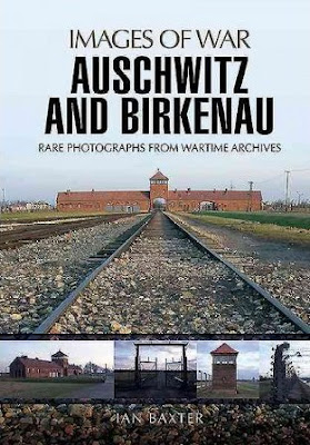 Auschwitz and Birkenau: Rare Wartime Images