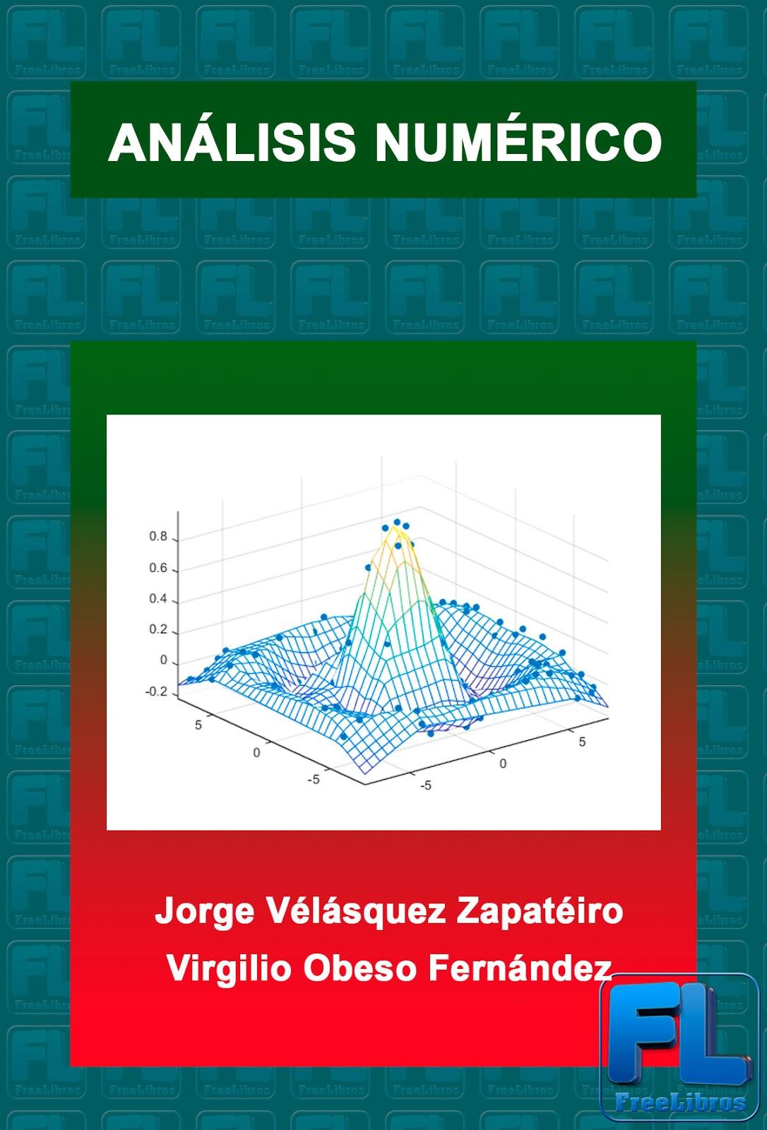 Análisis Numérico: Notas de clase – Jorge Vélásquez Zapatéiro