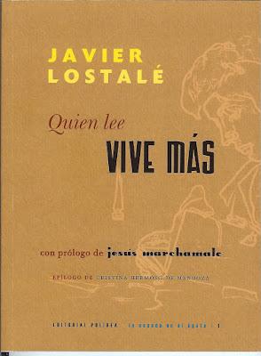 Javier Lostalé, Quien lee vive más, Ancile