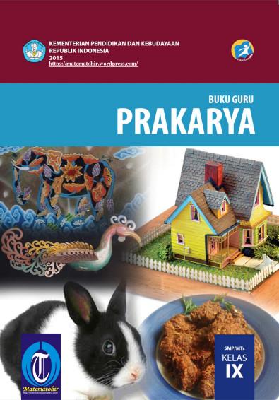 Download Buku Guru Kurikulum 2013 SMP MTs Kelas 9 Mata Pelajaran Prakarya