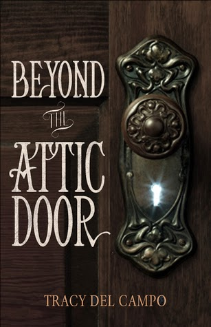 http://booksforchristiangirls.blogspot.com/2014/10/beyond-attic-door-by-tracy-del-campo.html
