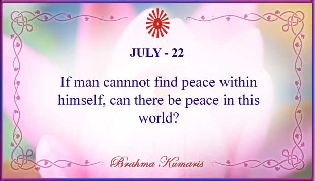 Thought For The Day July 22
