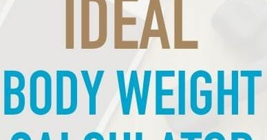 Indian CyberApps: Can You Tell Your Ideal Body Weight? Then