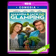 Amanda & Jack Go Glamping (2017) WEB-DL 1080p Audio Dual Latino-Ingles