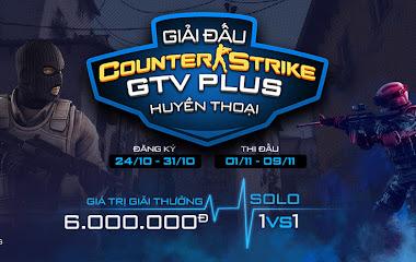 GTV Plus chính thức công bố giải đấu dành cộng đồng Counter Strike