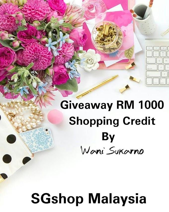 SGShop Malaysia || GIVEAWAY RM 1000 SHOPPING CREDIT BY WANI SUKARNO