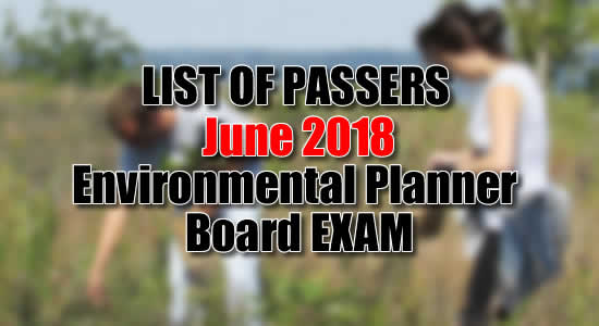 List of Passer: June 2018 Environmental Planner Licensure Examination PRC