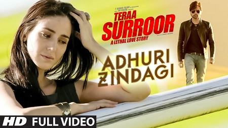 ADHURI ZINDAGI Full Video Song 2016 TERAA SURROOR Himesh Reshammiya and Farah Karimaee